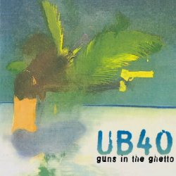 covers/150/guns_in_the_ghetto_ub40.jpg