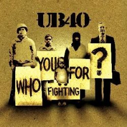 covers/150/who_you_fighting_for_ub40.jpg