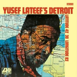 covers/189/yusef_lateefs_detroit_latitude_42_30_longitude_83_759859.jpg
