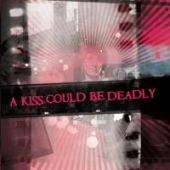 covers/22/a_kiss_could_be_deadly_a.jpg
