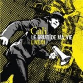 covers/221/le_bruit_de_ma_vie_2cd_live_cali.jpg