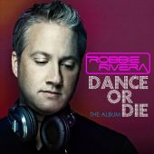 covers/275/dance_or_die_2012rivera_robbie.jpg