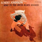 covers/399/king_of_the_delta_blues_singers_vol1_johnson.jpg