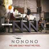 covers/4/we_are_only_what_we_feel_nonono.jpg