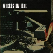 covers/463/wheels_on_fire_907607.jpg