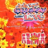 covers/489/dub_you_crazy_with_love_2_971860.jpg