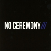 covers/528/no_ceremony_1085902.jpg