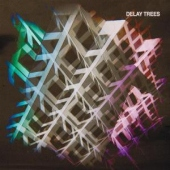covers/547/delay_trees_1141342.jpg