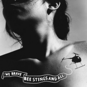 covers/559/we_brave_bee_stings_and_a_1162401.jpg