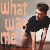 covers/581/what_was_me_1173553.jpg
