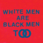covers/655/white_men_are_black_men_1334993.jpg