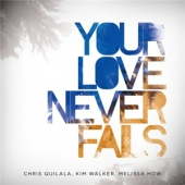 covers/678/your_love_never_fails_1368011.jpg