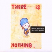 covers/681/there_is_nothing_803965.jpg