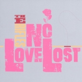 covers/764/no_love_lost_reissue_1337251.jpg