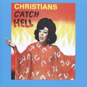 covers/765/christians_catch_hell_1447114.jpg