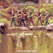 covers/779/fragile_creatures_and_12in_1478695.jpg