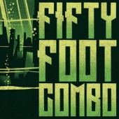 covers/791/fifty_foot_combo_lpcd_1496782.jpg