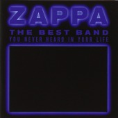 covers/799/best_band_you_never_zappa_480670.jpg