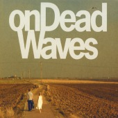 covers/799/on_dead_waves_on_de_1494958.jpg