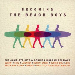 covers/811/becoming_the_beach_boys_the_complete_hite_dorinda_morgan_sessions_1569086.jpg