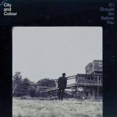 covers/836/if_i_should_go_before_you_city__1420944.jpg