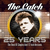 covers/837/25_years__best_of_single_and_12_inch_mixes_catch_1178588.jpg