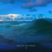 covers/912/who_do_you_trust_papa__2090342.jpg